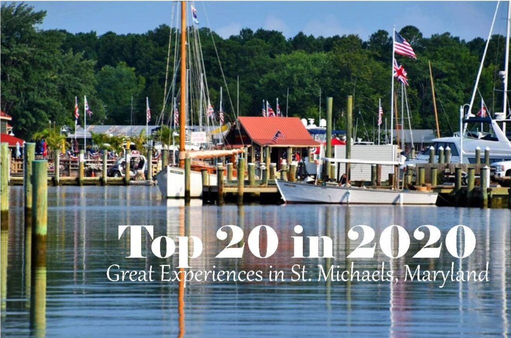 20 great experiences not to miss in 2020 in St. Michaels, Md.